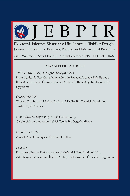 Ekonomi, İşletme, Siyaset ve Uluslararası İlişkiler Dergisi